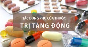 Tác dụng phụ của thuốc trị tăng động